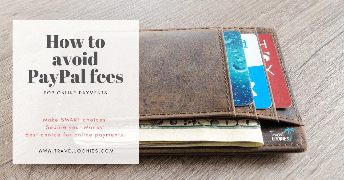 How to avoid PayPal fees a guide to save money