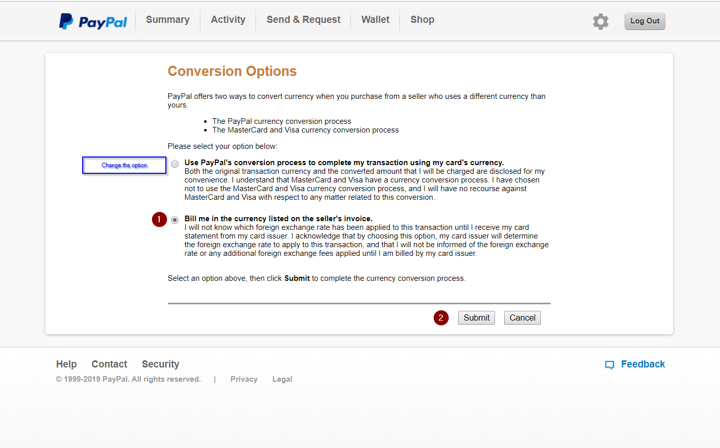 Avoid Paypal fees Disable PayPal's Currency Conversion Bill me in the seller's currency